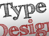 Graphic lettering spelling out the words Type Design with design highlighted in red